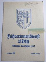 Heft - Führerinnendienst BDM und JM Folge 4 Juni 1940