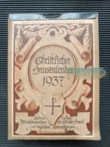 """Kalender - """"Christlicher Hauskalender"""" 1937"""