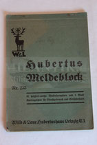 Hubertus Meldeblock für Dienstgebrauch