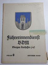 Heft - Führerinnendienst BDM und JM Folge 8 Oktober 1940