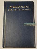 Buch - Mussolini und sein Fascismus