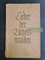 Liederbuch - Lieder der Arbeitsmaiden