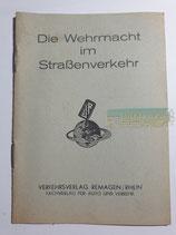 Heft - Die Wehrmacht im Straßenverkehr