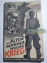 """Buch - """"Die alten Männer wollten Krieg"""""""