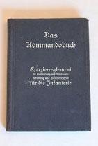 Das Kommandobuch - Exerzierreglement Infanterie