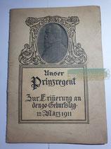 Heft - Unser Prinzregent 90 Geb.
