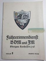 Heft - Führerinnendienst BDM und JM Folge 1 März 1940