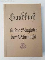 Handbuch für Singleiter der Wehrmacht