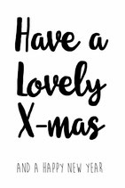 Have a lovely X-mas