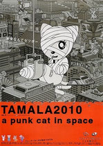 TAMALA2010 a punk cat in space(アニメチラシ)