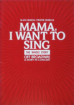 MAMA I WANT TO SING・THE WHOLE STORY(ミュージカル公演プログラム)