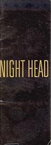 IGHT HEAD(ナイトヘッド/邦画パンフレット)