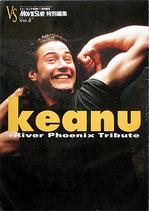 キアヌ(Keanu)+リヴァー・フェニックス・トリビュート(VS.Vol.2/写真集)