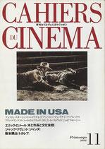MADE IN USA エリック・ロメール/ジャック・リヴェット/季刊カイエ・デュシネマ・ジャポン(11)(映画書)