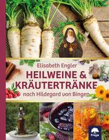 Heilweine und Kräutertränke nach Hildegard von Bingen