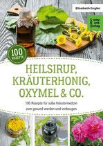 Heilsirup Kräuterhonig Oxymel & Co.