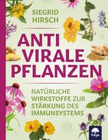Antivirale Pflanzen - Natürliche Wirkstoffe zur Stärkung des Immunsystems