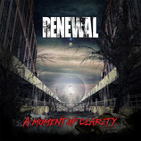 Renewal - A Moment of Clarity (2017) (CD)