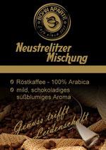 "Röstkaffee ""Neustrelitzer Mischung"" 250g ganze Bohne"