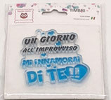 "Clear Stamps ""Un giorno all'improvviso"" CST18"