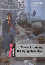 Sherlock Holmes: The Dying Detective