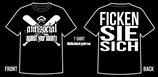 Ficken Sie Sich T-Shirt - schwarz, weiß oder grau
