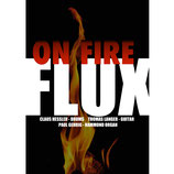 FLUX ON FIRE- Audio-CD