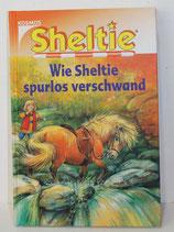 Buch - Sheltie: Wie Sheltie spurlos verschwand