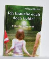 Buch - Ich brauche euch doch beide!