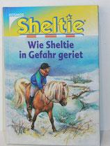 Buch - Sheltie: Wie Sheltie in Gefahr geriet