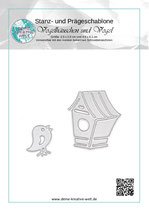 Stanz - und Prägeschablone Vogelhäuschen