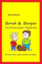 Bond & Berger  Das Mutmacher-Tagebuch