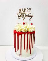 Seminaked - drip cake mit Happy Birthday Topper