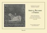 Patronato dei lavori femminili parmensi Arte e Ricamo a Parma a cura di Manuela Soldi  Formato: cm 29,7 x 21 pp 48 Codice: 9788889262337