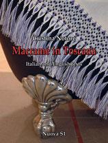 Cristina Notore Macramé in Toscana  Formato cm 21×29,7 pp 80 Codice: 9788889262375  Testo in italiano e inglese