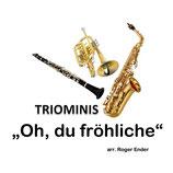 Triominis Oh du fröhliche