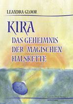 Kira - Das Geheimnis der magischen Halskette