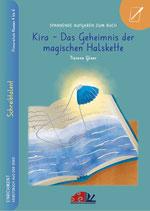 """Starterpaket 1 x Arbeitsbuch Schreibtalent, 1 x Antwortbuch Schreibtalent, 1 x Lesebuch """"Kira - Das Geheimnis der magischen Halskette"""""""