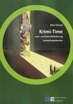 Krime-Time: Lese- und Schreibförderung, ein Buch für Lehrpersonen