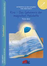"""Antwortbuch aus der Serie Schreibtalent: """"Antworten zu den Aufgaben vom Arbeitsbuch """"Kira - Das Geheimnis der magischen Halskette"""""""