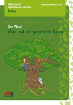 """Arbeitsbuch """"Der Wald - Max und der sprechende Baum"""""""