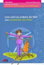 Arbeitsbuch Lara und Lou erobern die Welt von Leonardo da Vinci