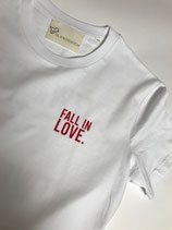 FALL IN LOVE Shirt