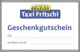 Taxi Fritschi Geschenkgutschein