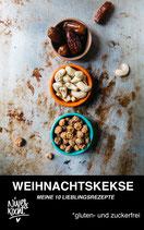 """E-Book """"WEIHNACHTSKEKSE: Meine 10 Lieblingsrezepte"""""""