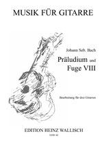 Bach Johann S. : Präludium und Fuge VIII