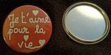 Badge miroir Je t'aime pour la vie
