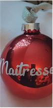Boule de Noël Maitresse / Maitre / Atsem