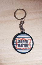 Porte Clé Super Maître