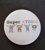 Badge miroir Super ATSEM